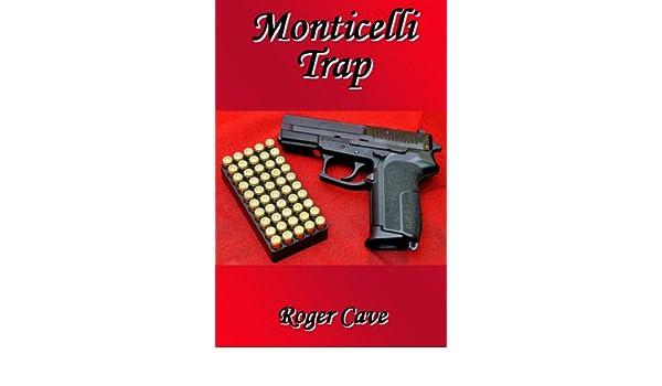 Monticelli Trap (Alec Fincham #11)