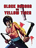 Black Dragon vs Yellow Tiger