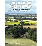 The Heart of England Way by Cross, Stephen J. ( AUTHOR ) Apr-30-2012 Paperback
