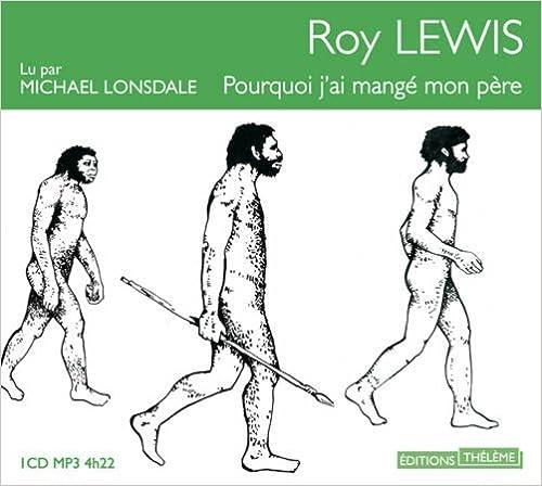 Roy Lewis - Pourquoi j'ai mangé mon père [mp3 128kbps][Audiobook] sur Bookys