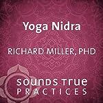 Yoga Nidra: The Art of Relaxation | Richard Miller