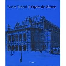 OPÉRA DE VIENNE (L')