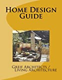 Home Design Guide, GreifArchitects LivingArchitecture, 147002019X