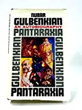 Pantaraxia: The Autobiography of Nubar Gulbenkian