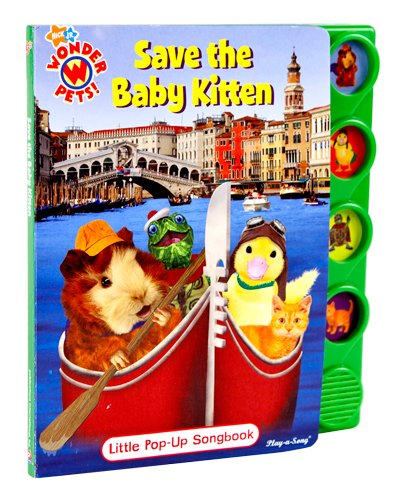 Wonder Pets Pop-Up Songbook: Save the Baby Kitten