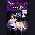 Investigating 101 | Debra Webb