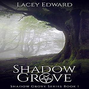 Shadow Grove Audiobook