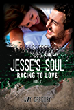 Jesse's Soul (Racing To Love Book 2)