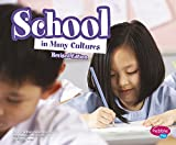 img - for School in Many Cultures (Life Around the World) book / textbook / text book
