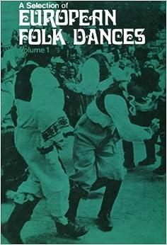A Selection of European Folk Dances: Volume 1