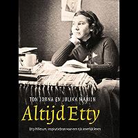Altijd Etty: Etty Hillesum, inspiratiebron voor een rijk innerlijk leven