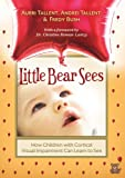 Little Bear Sees, Aubri Tallent and Andrei Tallent, 1936214822