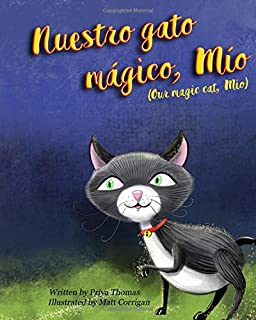 Nuestro Gato Mágico, Mío: Our Magic Cat, Mio