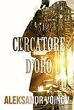 Cercatore d'oro (Italian Edition)
