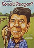 img - for Who Was Ronald Reagan? book / textbook / text book