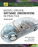 MODEL DRIVEN SOFTWARE ENGIN-2E (Synthesis Lectures on Software Engineering)