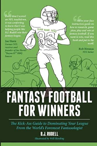 fantasy football for winners the kick ass guide to dominating your rh amazon com