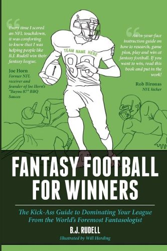 Fantasy Football for Winners: The Kick-Ass Guide to Dominating Your League From the World's Foremost Fantasologist (Best Fantasy Football Draft Guide)