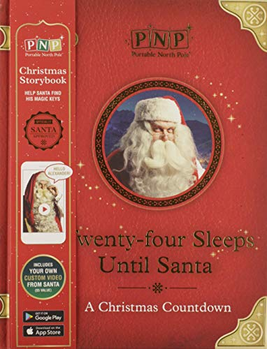 Twenty-Four Sleeps Until Santa: A countdown to -