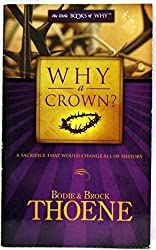 Why a Crown? (The Little Books of Why)