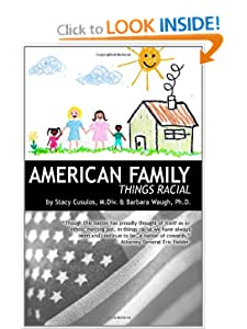 American Family: Things Racial Stacy Cusulos MDiv and Barbara Waugh PhD