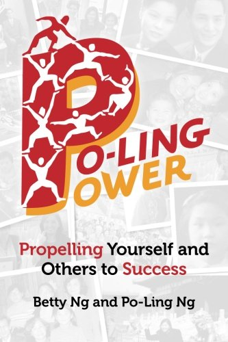Po-Ling Power: Propelling Yourself and Others to Success