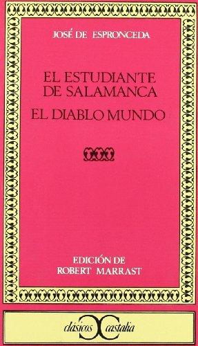 El estudiante de Salamanca. Diablo mundo (Clasicos Castalia) (Spanish Edition) (Jose De Espronceda)