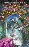 Roses in Moonlight, Lynn Kurland, 051515346X