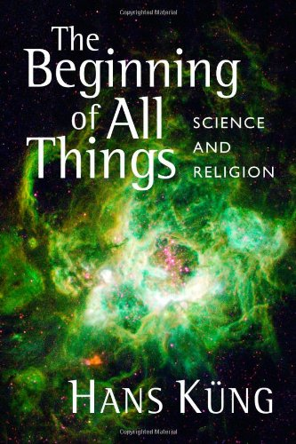 The Beginning of All Things: Science and Religion pdf