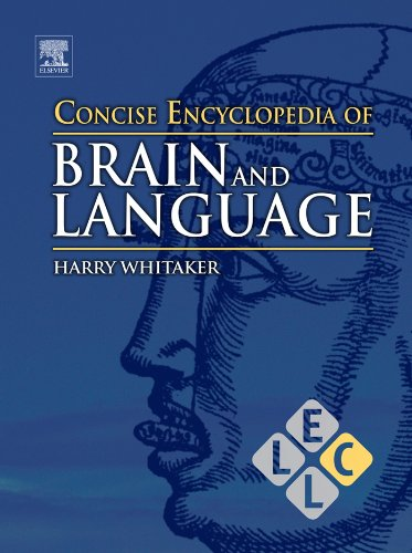 Concise Encyclopedia of Brain and Language (Concise Encyclopedias of Language and Linguistics) Pdf