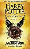 Harry Potter Y El Lagado Maldito. Partes Uno Y Dos: Texto Completo De La Obra De Teatro