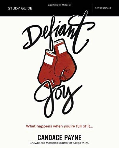 Defiant Joy Video Study: What Ha...