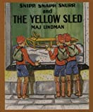 Snipp, Snapp, Snurr and the Yellow Sled, Maj Lindman, 0807574996