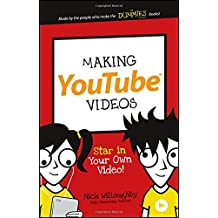 Making YouTube Videos: Star in Your Own Video! (Dummies Junior)