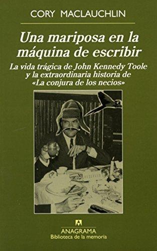 Una mariposa en la maquina de escribir (Biblioteca De La Memoria) (Spanish Edition) by Cory Maclauchlin (2015-09-30) Paperback – 1898