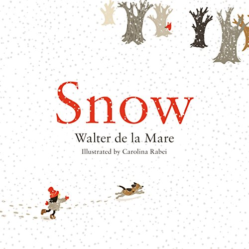 Snow (Four Seasons of Walter de la Mare)