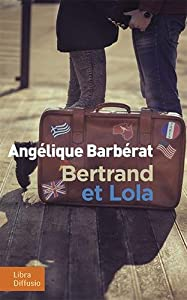 "Afficher ""Bertrand et Lola"""