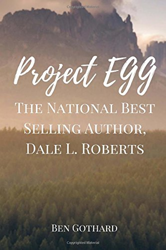 The National Best Selling Author, Dale L. Roberts