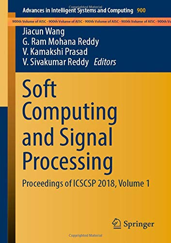 Soft Computing and Signal Processing: Proceedings of ICSCSP 2018, Volume 1 (Advances in Intelligent Systems and Computing)-cover