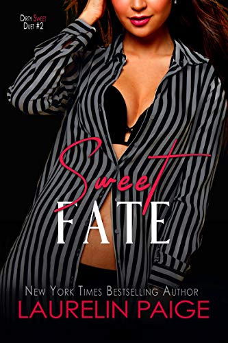 Sweet Fate (Dirty Sweet Book 2)
