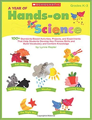 Amazon.com: A Year of Hands-on Science: 100+ Standards-Based ...
