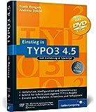 Einstieg in TYPO3 4.5: Installation, Grundlagen, TypoScript und TemplaVoilà (Galileo Computing)