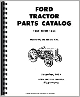Tremendous Amazon Com Ford 9N Tractor Parts Manual 6301147665546 Books Wiring Digital Resources Cettecompassionincorg