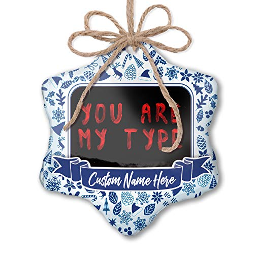NEONBLOND Custom Tree Ornament You are My Type Blood Halloween with Your -