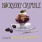 Blackberry Crumble | Josi S. Kilpack