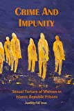 Crime and Impunity, Shadi Sadr and Shadi Amin, 3944191900