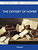 The Odyssey of Homer - the Original Classic Edition, Homer, 1486144845