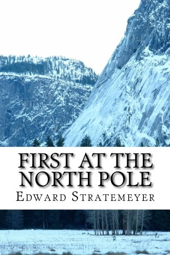 First at the North Pole: Two Boys in the Arctic Circle ebook