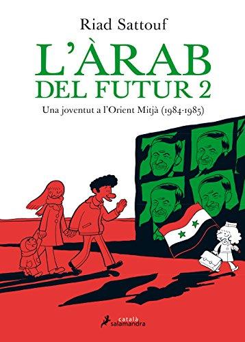 Descargar Libro L'arab Del Futur -una Joventud A L'orient Mitjà - Riad Sattouf