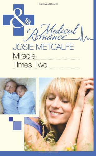 Download Miracle Times Two (Mills & Boon Medical) PDF
